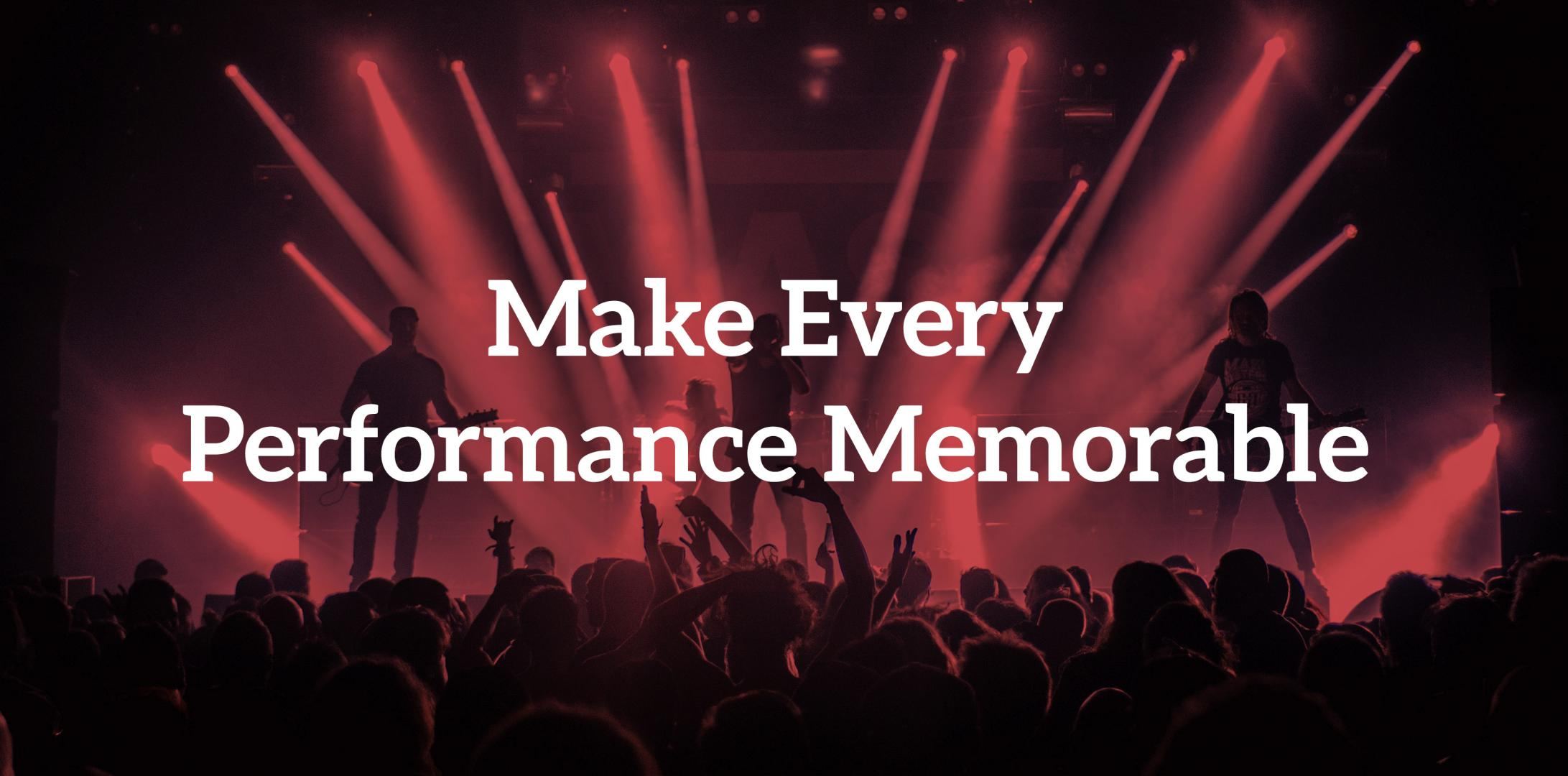 12 Ways: Make Every Performance Memorable